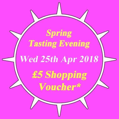 Spring Tasting and £5 Shopping Voucher (25 Apr 2018)